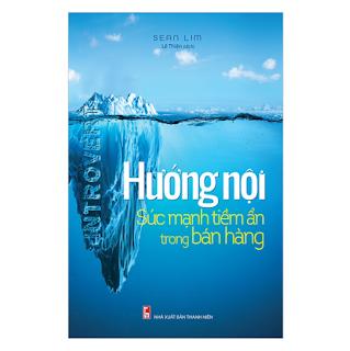 Hướng Nội - Sức Mạnh Tiềm Ẩn Trong Bán Hàng ebook PDF-EPUB-AWZ3-PRC-MOBI