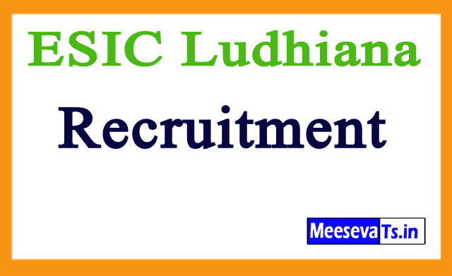 ESIC Ludhiana Recruitment Notification