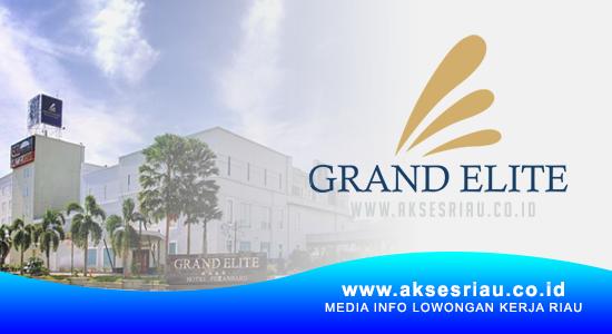 Lowongan Grand Elite Hotel Pekanbaru April 2021