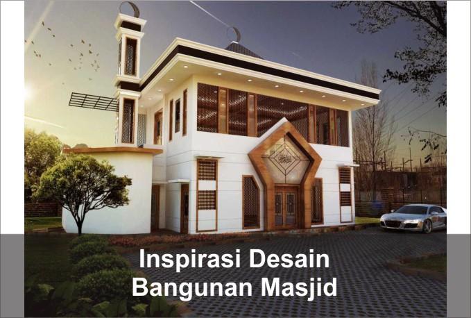 Inspirasi Desain Bangunan Masjid