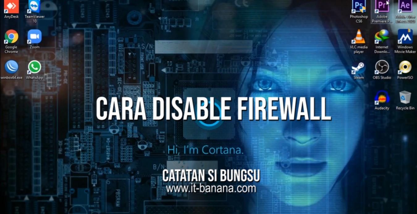 https://www.it-banana.com/2020/06/cara-disable-firewall.html