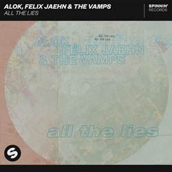 Baixar All the Lies - Alok, Felix Jaehn e The Vamps Mp3