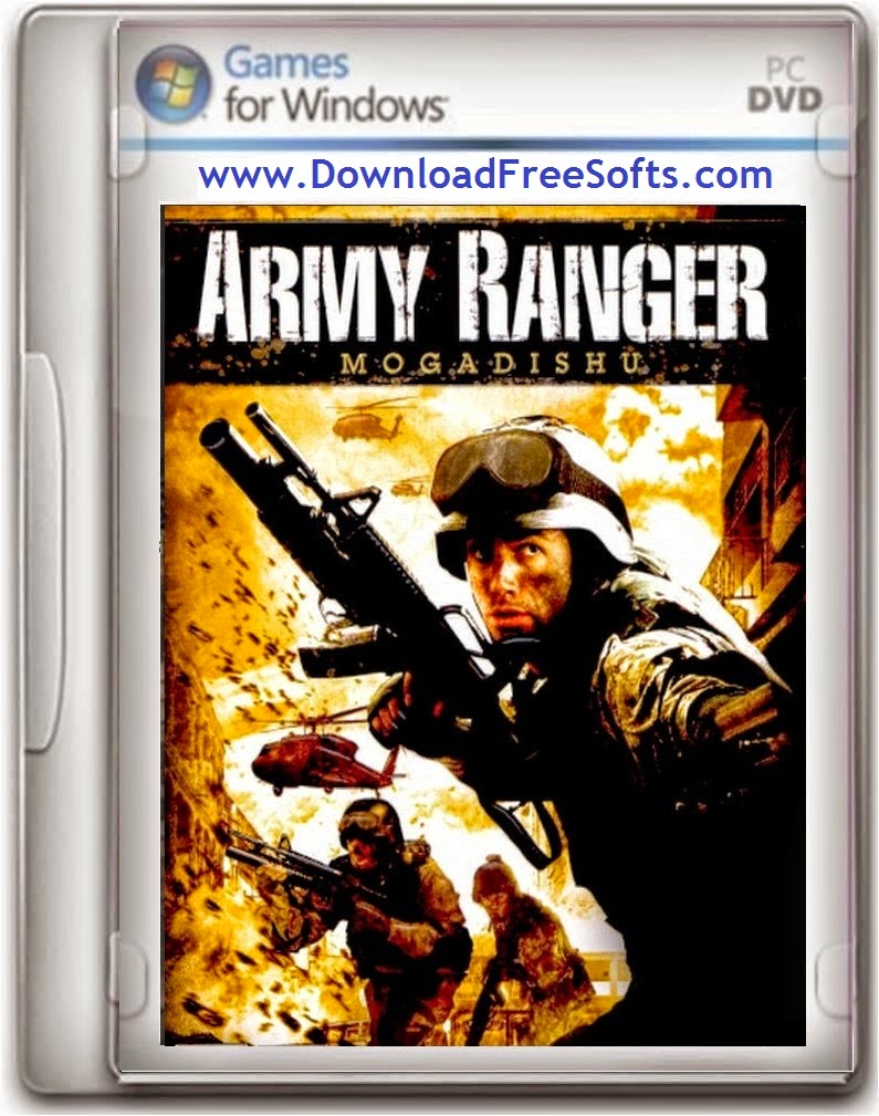 Army ranger mogadishu game free download full version for pc.