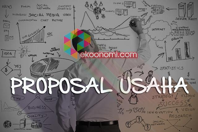 Pengertian Contoh Proposal Usaha yang Baik dan Benar