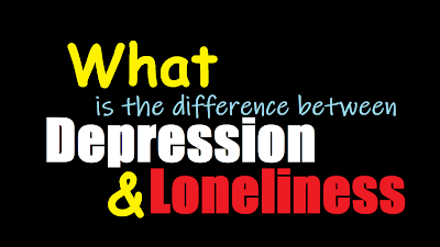 What is the difference between depression and loneliness? | Healthbiztips