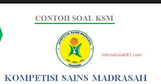 Contoh Soal Dan Kunci Jawaban KSM Matematika MA 2019