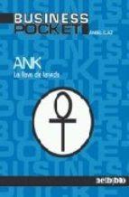 ANK, la llave de la vida / Ángel Olaz
