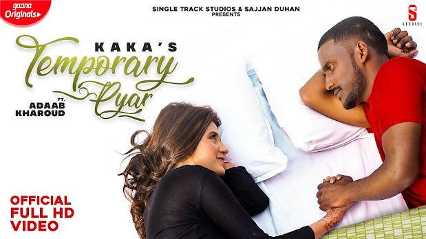 Temporary Pyar Song Lyrics | Adaab Kharoud ft Kaka | Yaarvelly Productions | New Punjabi Songs 2020 | Lyrics Planet