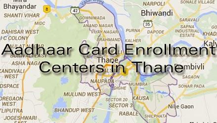 Aadhaar Card Enrollment Centers in Thane