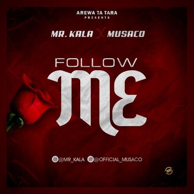 Follow Me Music | BY Mr.Kala x Musaco