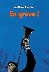 En grève / Mathieu Pierloot