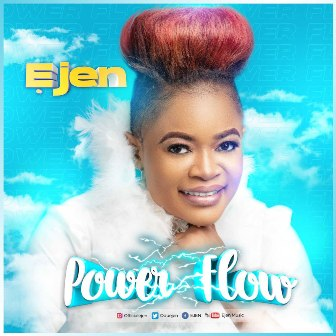 Ejen Releases Debut Single - ''Power Flow'' || @oduejen