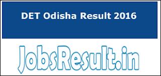 DET Odisha Result 2016