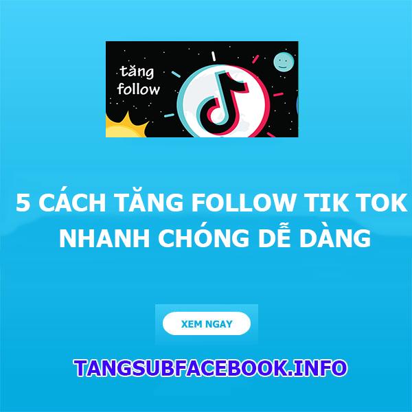 cach tang follow tik tok