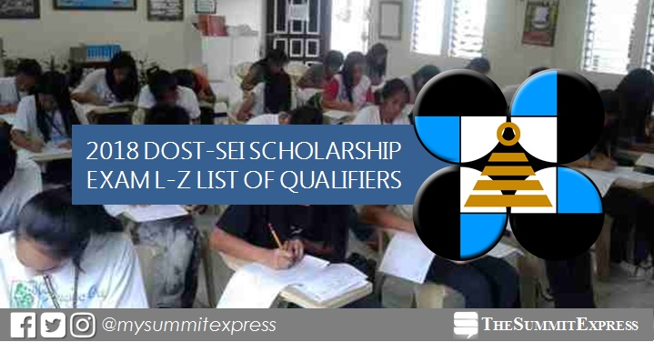 L-Z LIST OF QUALIFIERS: 2018 DOST scholarship exam results