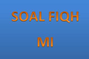 Contoh Soal Fiqh MI Kelas 3 Terbaru (Part 2)