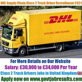 DHL Supply Chain Class 2 Truck Driver Recruitment 2021-22