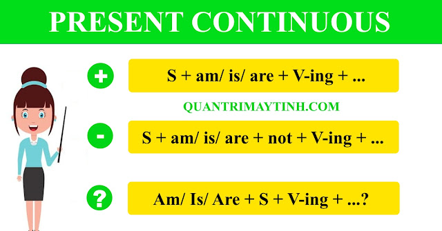 Thì hiện tại tiếp diễn - present continuous tense