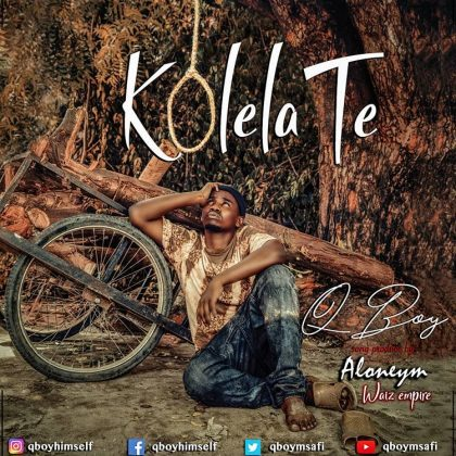 Download Mp3 | Q Boy Msafi - Kolelate