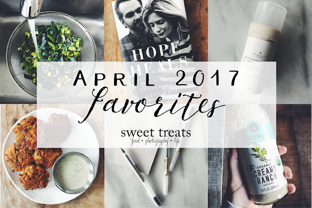 April 2017 Favorites | Sweet Treats/Laura Vein
