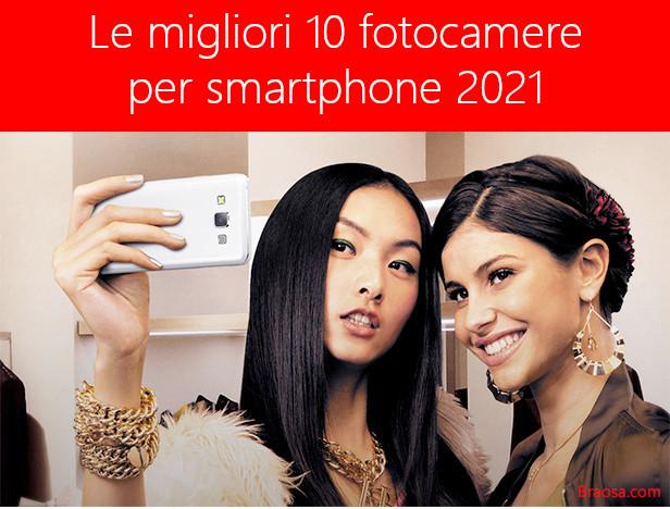 Le migliori fotocamere su telefoni smartphone del 2021