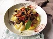 Картофени ньоки със сос от горгонзола, гъби и хрупкав бекон * Gnocchi di patate con sugo di gorgonzola, funghi e pancetta
