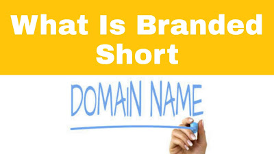 What is a branded short domain? and how to suck it?