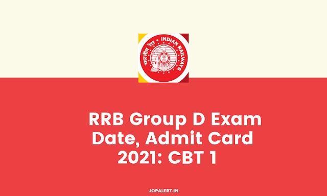 RRB Group D Exam Date, Admit Card 2021: CBT 1  परीक्षा कई चरणों में होगी, शेड्यूल यहां उपलब्ध होगा