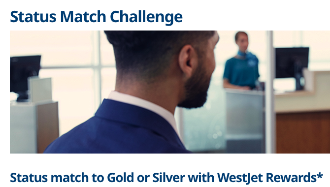 WestJet Rewards status match is back, back again - Match to Silver or Gold from Air Canada or Porter