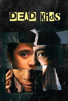Dead Kids Torrent - WEB-DL 1080p Dual Áudio