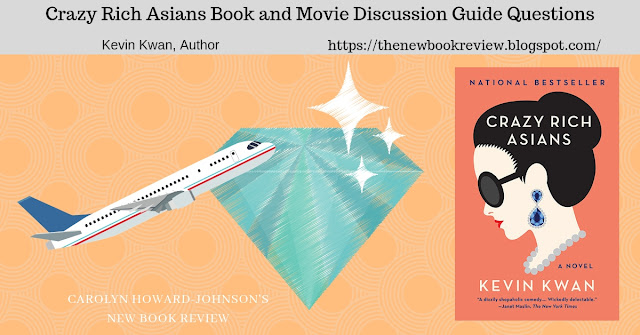 Crazy Rich Asians Book and Movie Discussion Questions