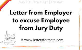 Sample letter from Employer to excuse Employee from Jury Duty