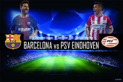PREDIKSI BARCELONA VS PSV EINDHOVEN