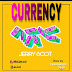 MUSIC: Jerry Scot - Currency (Prod. Tropical Records)