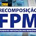 Segunda recomposição do FPM deve ser de R$ 474,5 milhões, indica CNM.