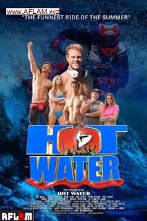 فيلم Hot Water 2021 مترجم اون لاين