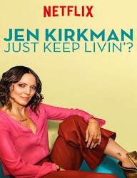 OJen Kirkman:Just Keep Livin?