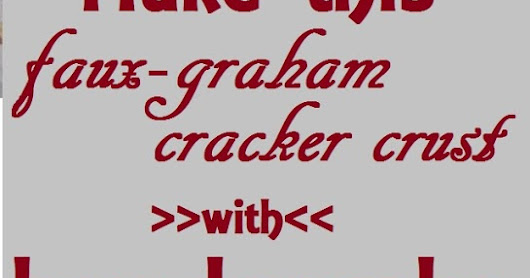 Make this Faux-Graham Cracker Crust with leftover bread!