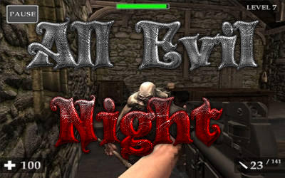All Evil Night - Jeu FPS sur PC