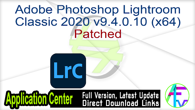 Adobe Photoshop Lightroom Classic 2020 v9.4.0.10 (x64) Patched