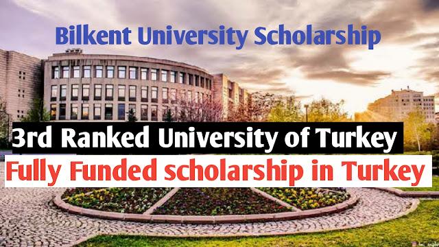 Bilkent University Scholarship 2021
