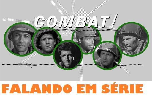 Falando em Série: COMBATE! (1962)