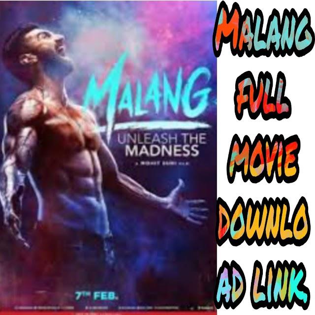 Malang full movie download online. मलंग फुल मूवी डाउनलोड।