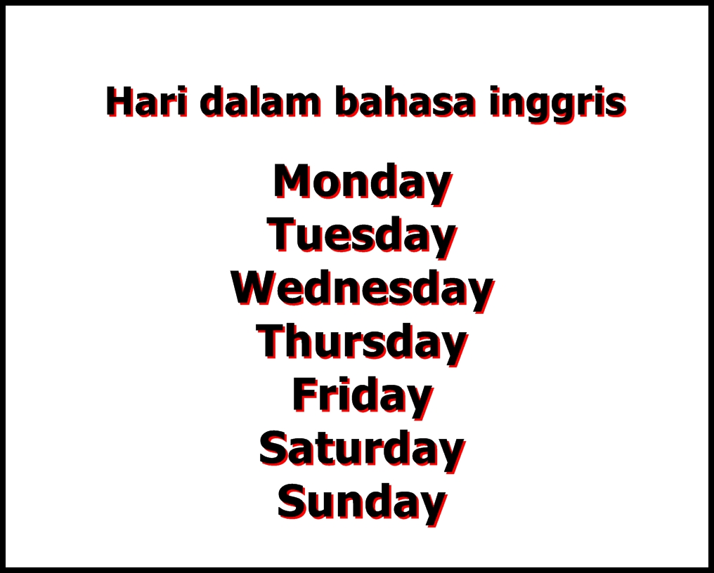 Bahasa Inggris Hari Senin Selasa Rabu Kamis Jumat Sabtu Minggu