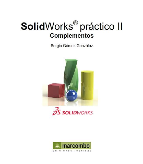 SolidWorks Práctico Volumen II