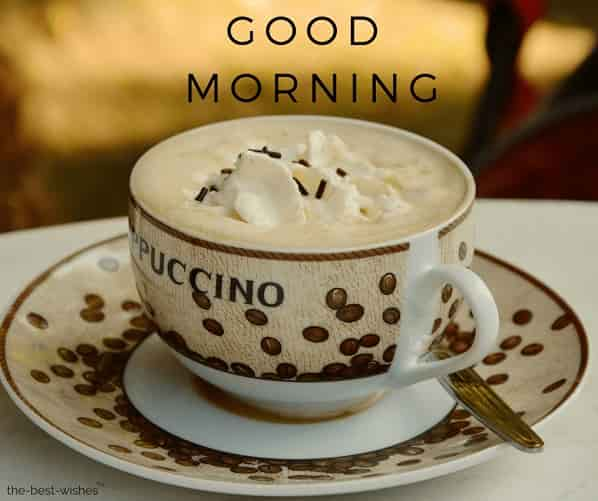 good morning with cappuccino coffee cup