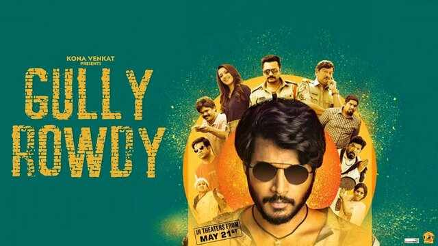 Gully Rowdy Full Movie Watch Download Online Free