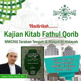 Hadirilah Kajian Kitab Fathul Qorib di Masjid Al Hidayah Ladang Dalam Tarakan bersama Ustadz Abdul Wachid 20200127 - Kajian Islam Tarakan