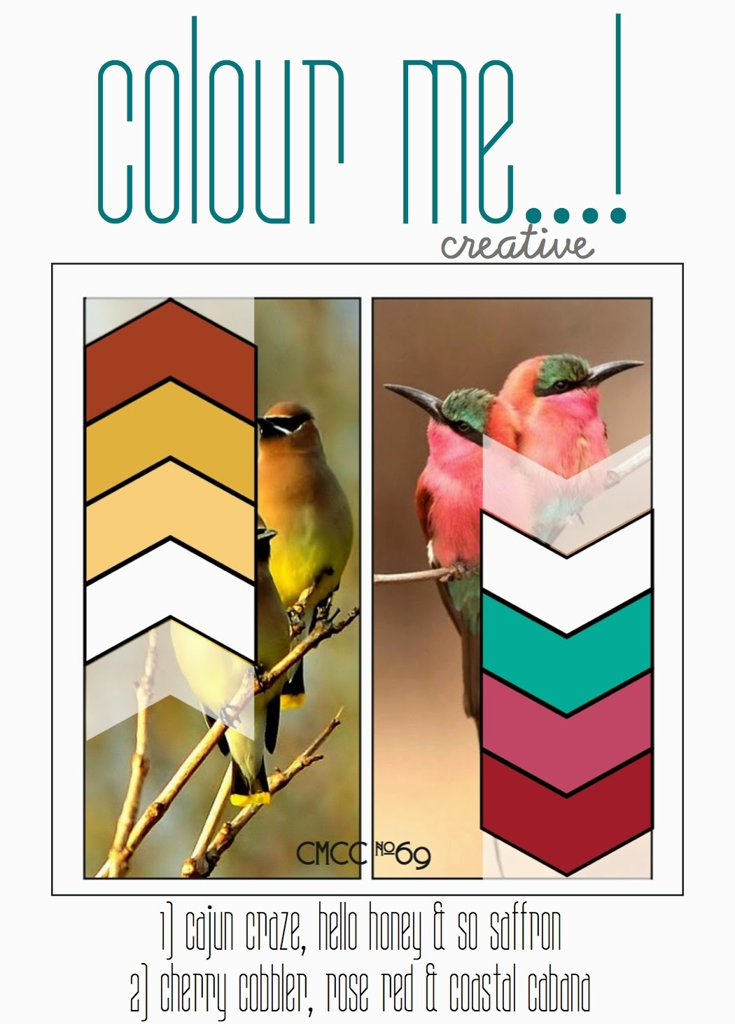 http://colourmecardchallenge.blogspot.com/2015/04/cmcc69-colour-me-creative.html