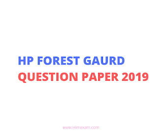 Solved HP Forest Gaurd Question Paper 2019